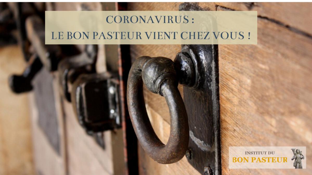Coronavirus _ le bon pasteur vient chez vous !